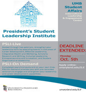 President's Student Leadership Institute: Application Deadline Extended