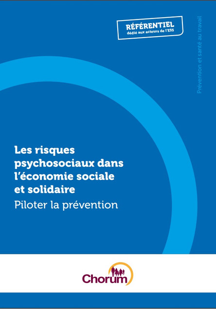 Les risques psychosociaux dans l'ESS : piloter la prévention - CHORUM CIDES