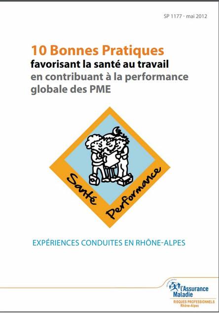 10 Bonnes Pratiques favorisant la santé au travail en contribuant à la performance globale des PME - ASSURANCE MALADIE