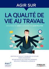 Agir sur la qualité de vie au travail - Julien PELLETIER (Collectif Anact)