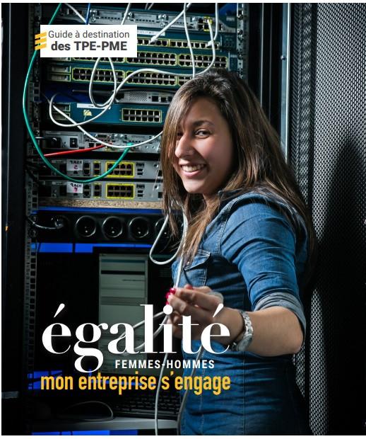 Guide à destination des TPE-PME : égalité professionnelle, mon entreprise s'engage - Ministère du Travail