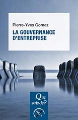 La gouvernance d'entreprise - Pierre-Yves GOMEZ