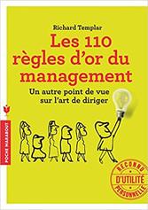 Les 110 règles d'or du management - Richard TEMPLAR
