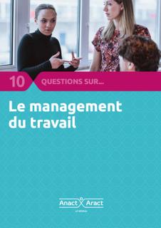10 questions sur ... le management du travail