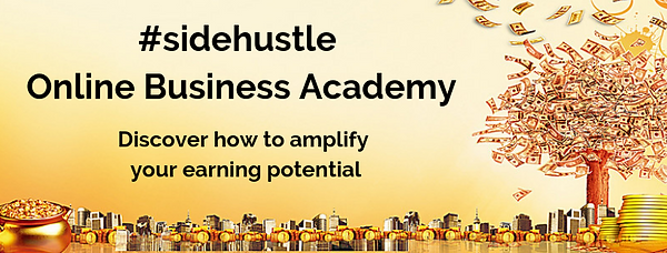 Copy of Welcome to #sidehustle Online Bu