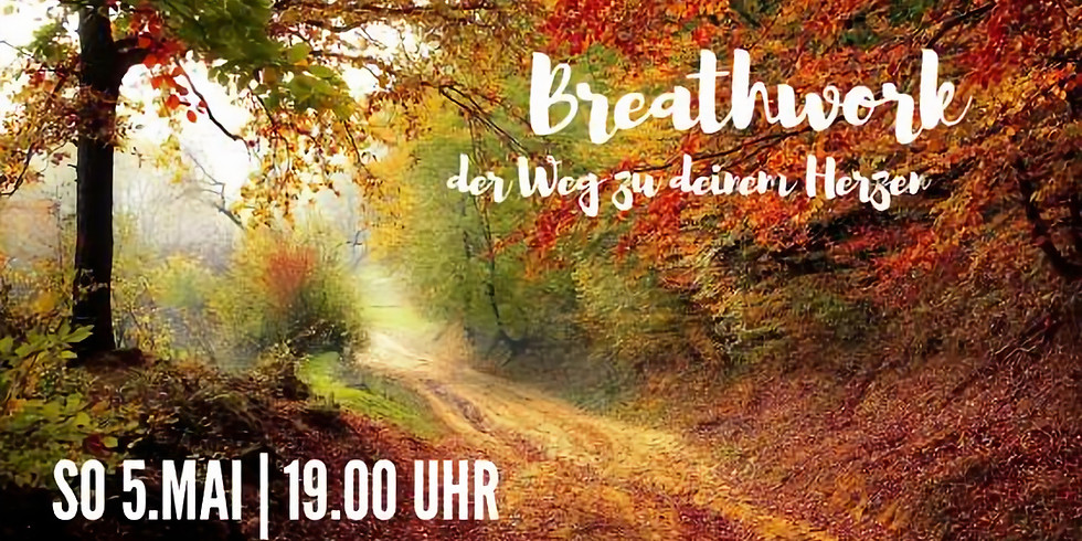 Breathwork - der Weg zu deinem Herzen