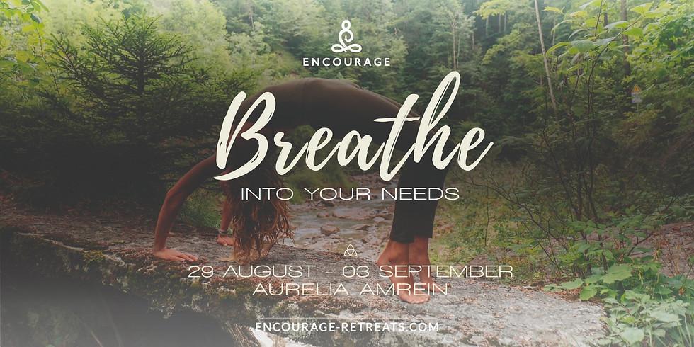 Encourage Breathwork Retreat I Needs