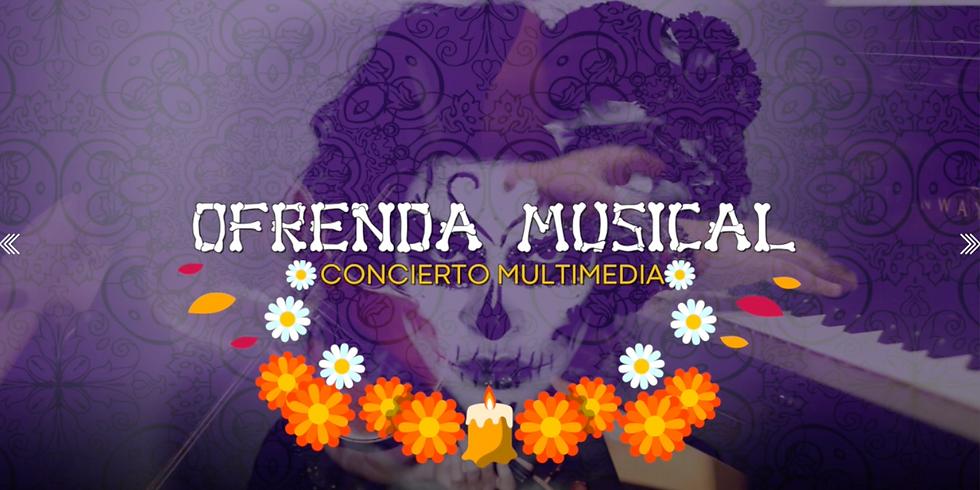 Ofrenda Musical - Concierto Multimedia