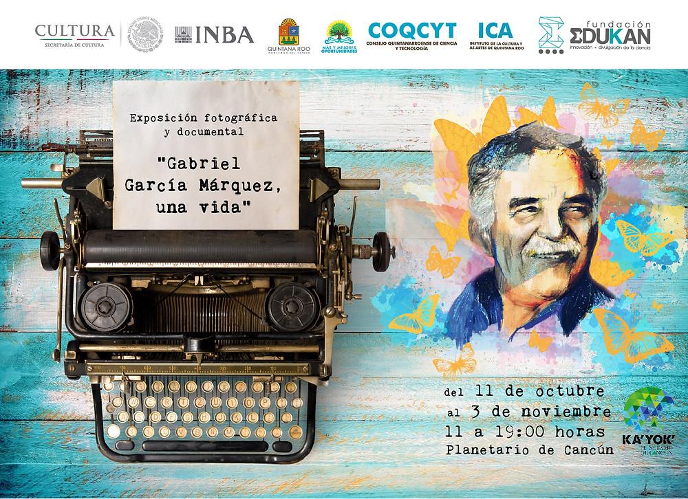 Exposición Gabriel García Márquez Planetario de Cancún presentada por Fundación Edukan en alianza con INBA, COQCYT e ICA