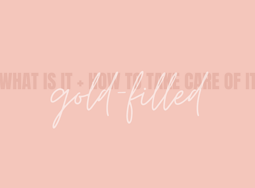 Gold-filled: what is it + how to take care of it