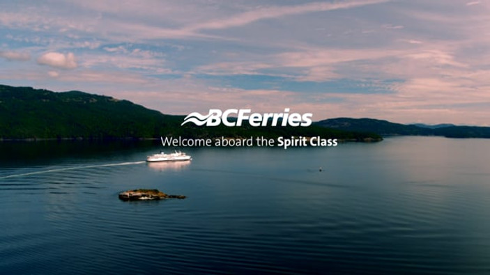 """BC Ferries - """"Welcome aboard the Spirit Class"""""""