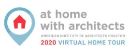 AIA Houston Home Tour goes VIRTUAL on October 24, 2020
