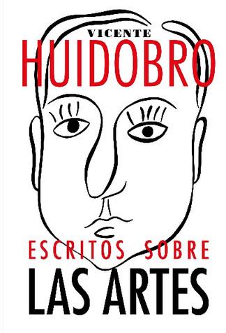 "Reseña: Libro ""Vicente Huidobro. Escritos Sobre las Artes"""