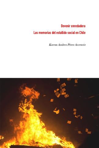 Devenir enredadera. Las memorias del estallido social en Chile