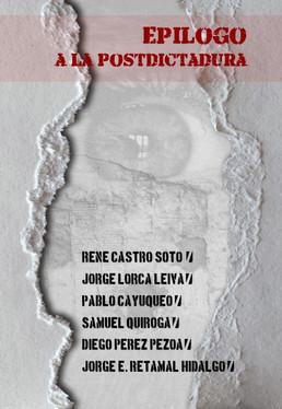 """Epílogo a la PostDictadura"" (20%DCTO)"