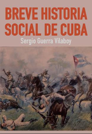 """""""Breve Historia Social de Cuba"""""""