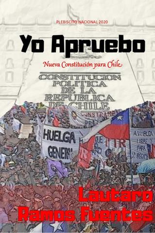 """""""Yo Apruebo Nueva Constitución para Chile"""""""