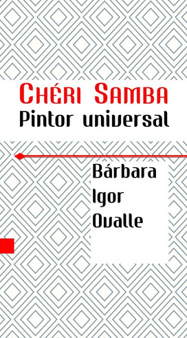 Chéri Samba. Pintor Universal