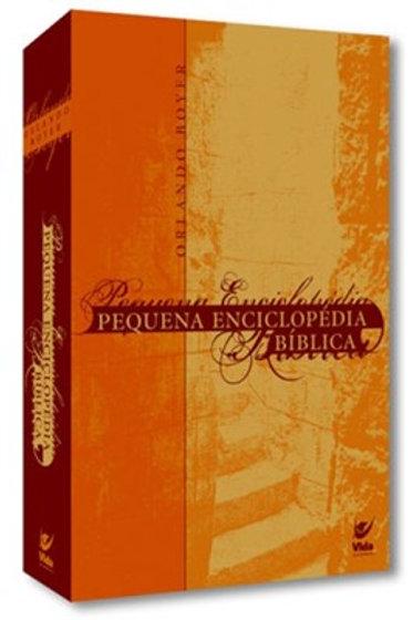 Pequena Enciclopédia Bíblica -- Orlando Spencer Boyer