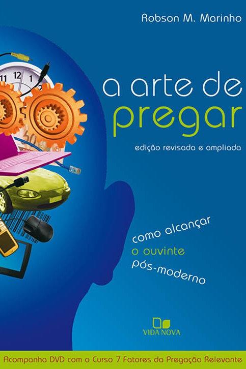 A Arte de pregar edição com dvd