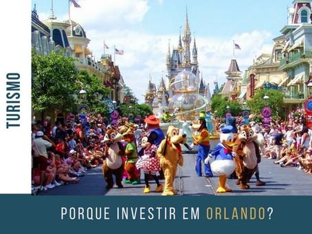 Motivos para você investir em Orlando!