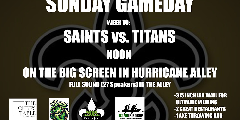 SUNDAY GAMEDAY: SAINTS vs. Titans