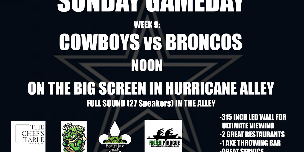 SUNDAY GAMEDAY: COWBOYS vs. Broncos