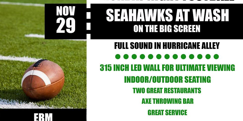 MONDAY NIGHT FOOTBALL: Seahawks vs. Washington