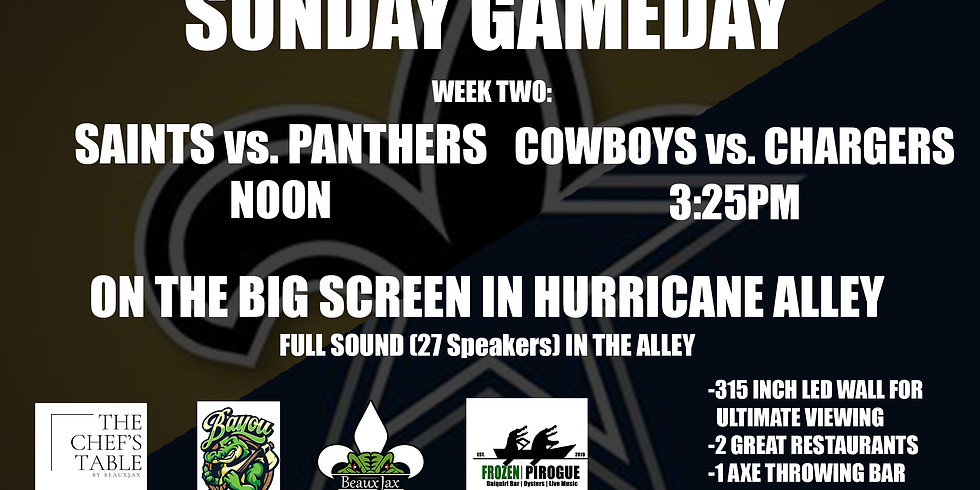 SUNDAY GAMEDAY: SAINTS vs. Panthers     COWBOYS vs. Chargers