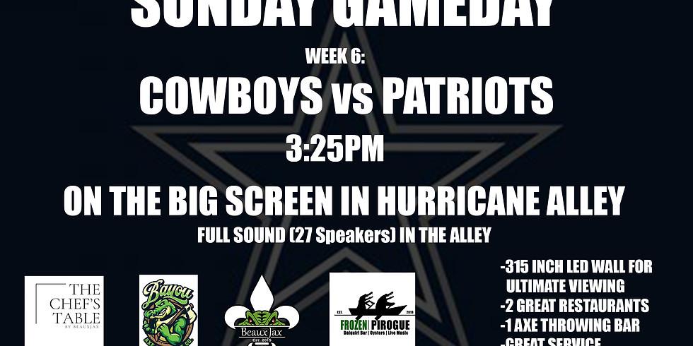 SUNDAY GAMEDAY: COWBOYS vs. Patriots