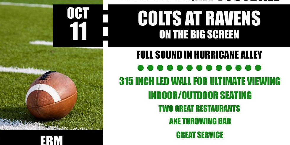 MONDAY NIGHT FOOTBALL: Colts vs, Ravens