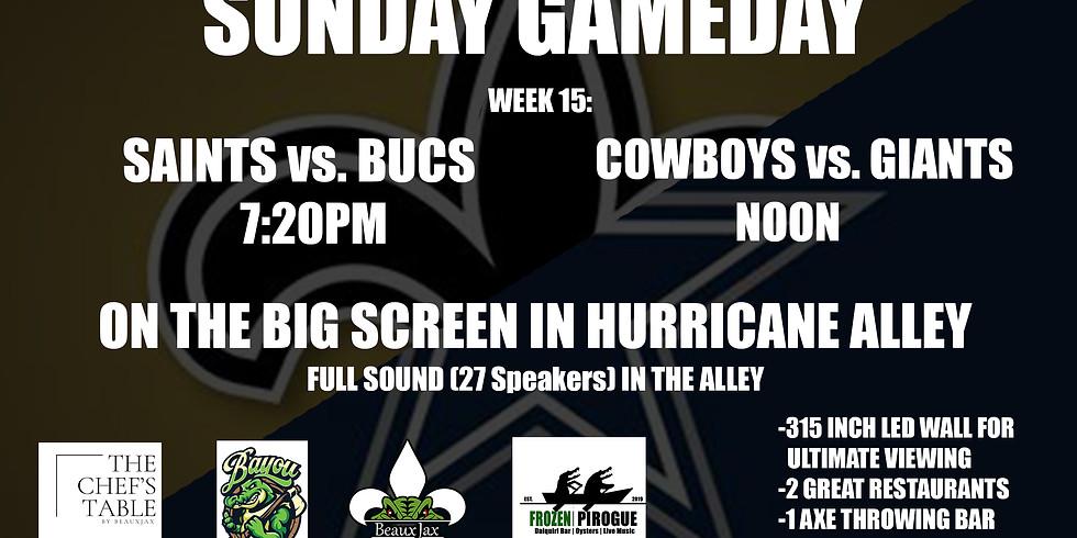 SUNDAY GAMEDAY: COWBOYS vs GIANTS  |  SAINTS vs. Bucs