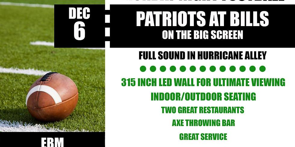 MONDAY NIGHT FOOTBALL: Patriots vs. Bills