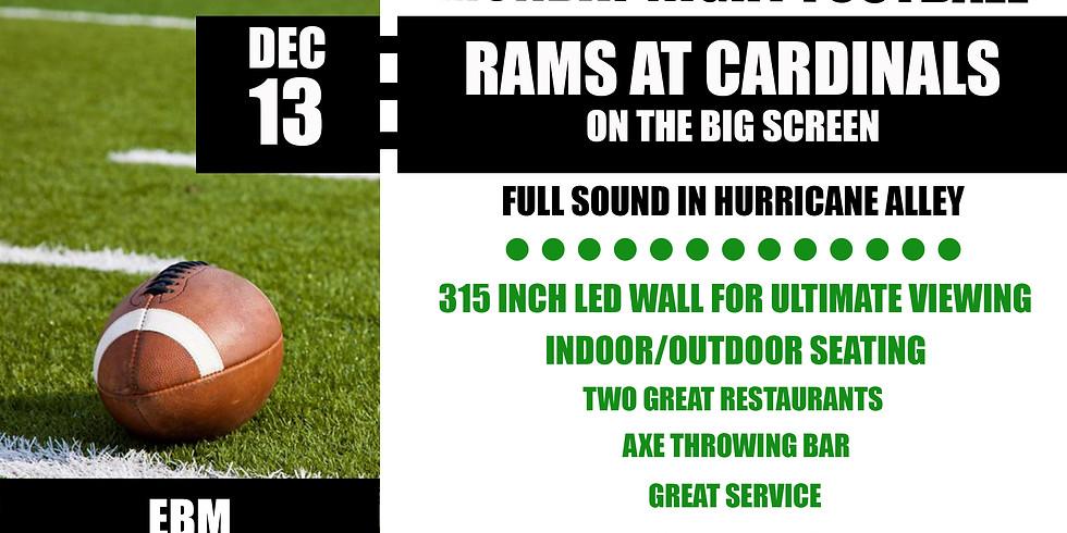 MONDAY NIGHT FOOTBALL: Rams vs. Cardinals