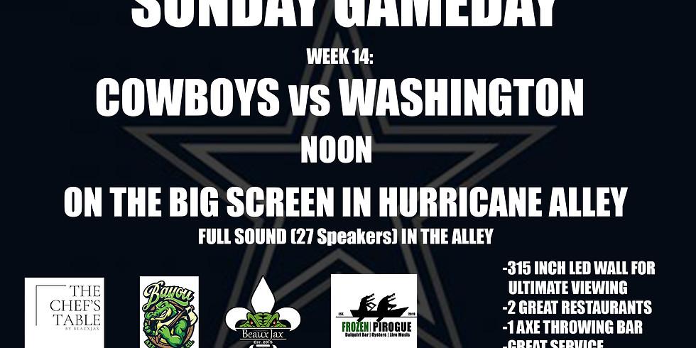 SUNDAY GAMEDAY: COWBOYS vs. Washington