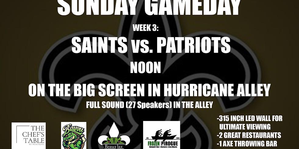 SUNDAY GAMEDAY: SAINTS vs. Patriots