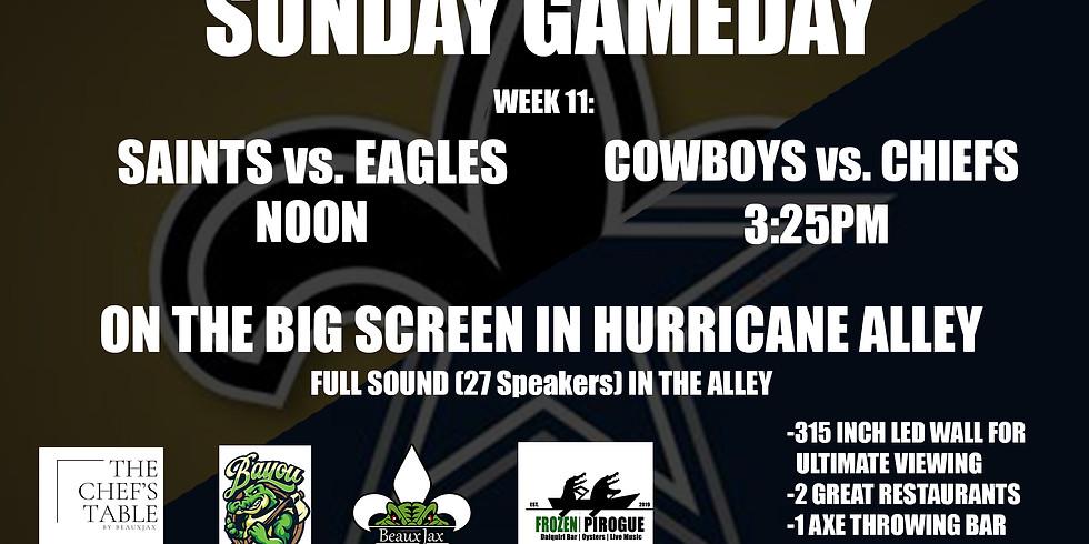 SUNDAY GAMEDAY: SAINTS vs Eagles  |  COWBOYS vs. Chiefs