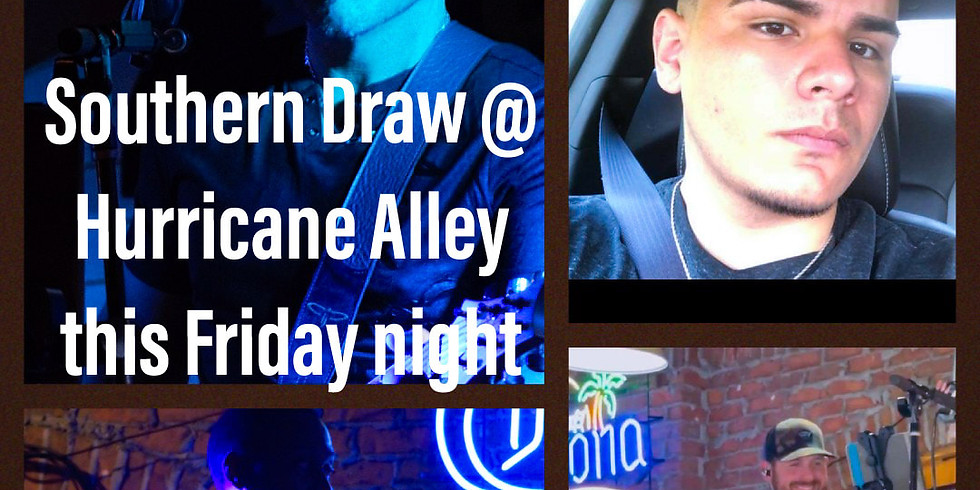 Southern Draw LIVE @ Hurricane Alley