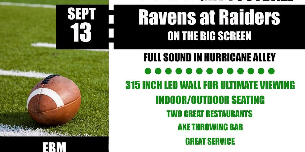 MONDAY NIGHT FOOTBALL: Ravens vs Raiders