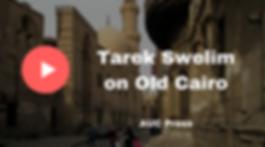 Old Cairo Tour with Tarek Sweim