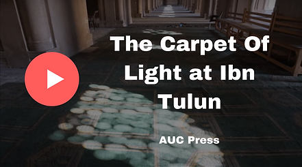The Carpet of ligh at Ibn Tulun Documentary with Tarek Swelim