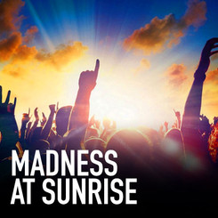 MADNESS-AT-SUNRISE.jpg