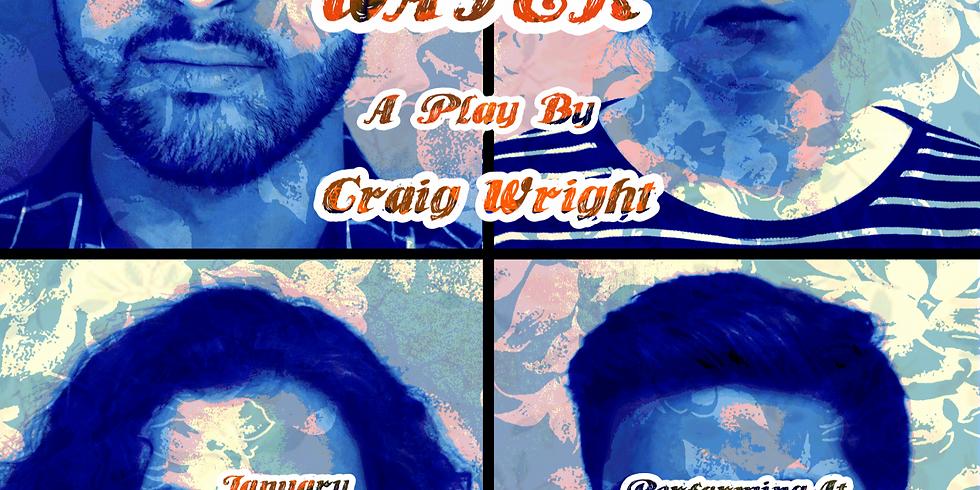 """""""Orange Flower Water"""" By Craig Wright"""