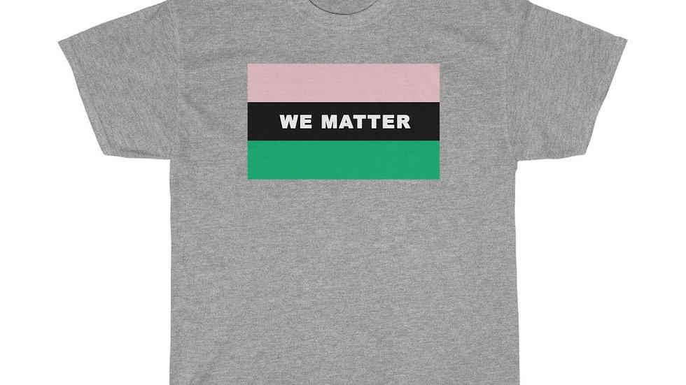 WE MATTER (Pink/Green)