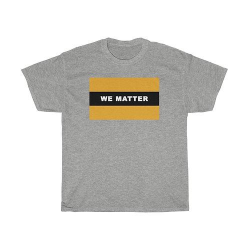 WE MATTER (Black/Gold)