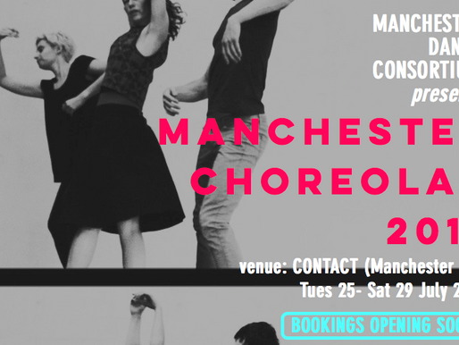 Producing Manchester Choreolab 2017 for independent initiative Manchester Dance Consortium.