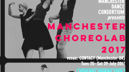 curation / producing / artist development - Manchester Choreolab 2017 (UK)