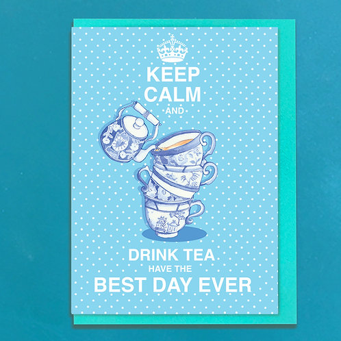Keep Calm and Drink Tea Greeting Card & envelopes (set of 6 )