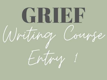 So I'm taking a grief writing course..