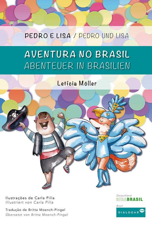Pedro e Lisa: Aventura no Brasil